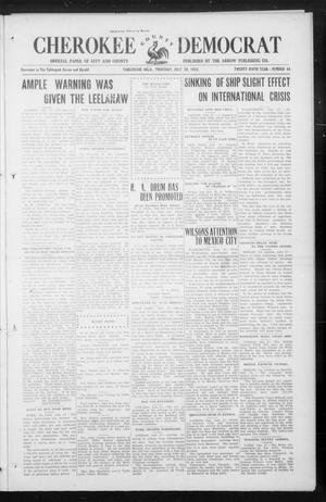 Primary view of object titled 'Cherokee County Democrat (Tahlequah, Okla.), Vol. 29, No. 46, Ed. 1 Thursday, July 29, 1915'.