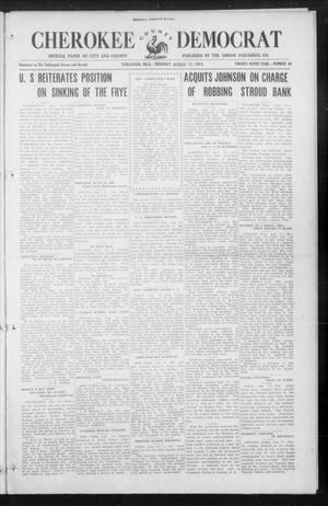 Primary view of object titled 'Cherokee County Democrat (Tahlequah, Okla.), Vol. 29, No. 48, Ed. 1 Thursday, August 12, 1915'.