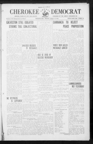 Primary view of object titled 'Cherokee County Democrat (Tahlequah, Okla.), Vol. 29, No. 49, Ed. 1 Thursday, August 19, 1915'.