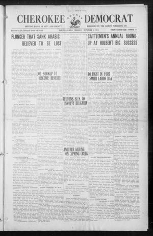 Primary view of object titled 'Cherokee County Democrat (Tahlequah, Okla.), Vol. 29, No. 51, Ed. 1 Thursday, September 2, 1915'.