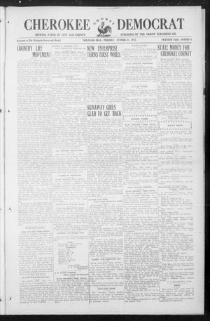 Primary view of object titled 'Cherokee County Democrat (Tahlequah, Okla.), Vol. 30, No. 6, Ed. 1 Thursday, October 21, 1915'.