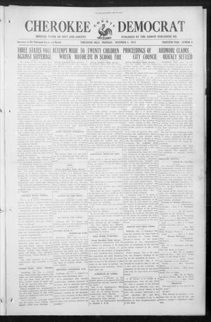 Primary view of object titled 'Cherokee County Democrat (Tahlequah, Okla.), Vol. 30, No. 8, Ed. 1 Thursday, November 4, 1915'.