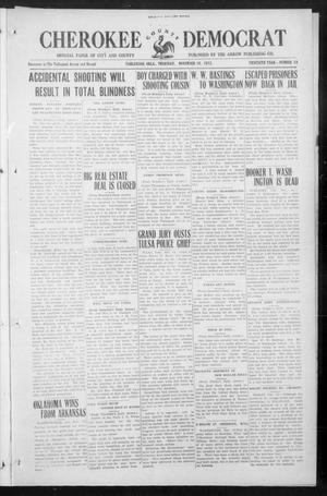 Primary view of object titled 'Cherokee County Democrat (Tahlequah, Okla.), Vol. 30, No. 10, Ed. 1 Thursday, November 18, 1915'.