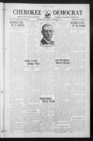 Primary view of object titled 'Cherokee County Democrat (Tahlequah, Okla.), Vol. 30, No. 13, Ed. 1 Thursday, December 9, 1915'.