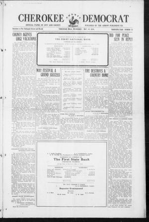 Primary view of object titled 'Cherokee County Democrat (Tahlequah, Okla.), Vol. 30, No. 35, Ed. 1 Wednesday, May 10, 1916'.