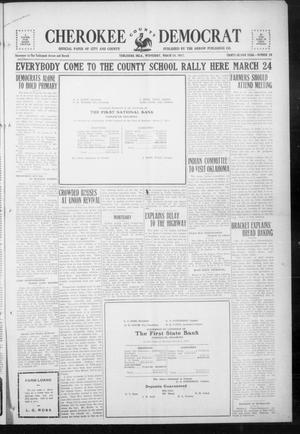 Primary view of object titled 'Cherokee County Democrat (Tahlequah, Okla.), Vol. 32, No. 26, Ed. 1 Wednesday, March 14, 1917'.