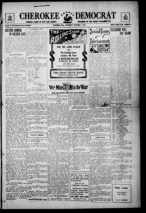 Primary view of object titled 'Cherokee County Democrat (Tahlequah, Okla.), Vol. 33, No. 8, Ed. 1 Wednesday, November 7, 1917'.