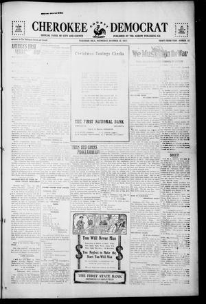 Primary view of object titled 'Cherokee County Democrat (Tahlequah, Okla.), Vol. 33, No. 13, Ed. 1 Wednesday, December 12, 1917'.