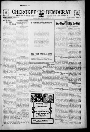 Primary view of object titled 'Cherokee County Democrat (Tahlequah, Okla.), Vol. 33, No. 14, Ed. 1 Wednesday, December 19, 1917'.