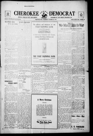 Primary view of object titled 'Cherokee County Democrat (Tahlequah, Okla.), Vol. 33, No. 15, Ed. 1 Wednesday, December 26, 1917'.
