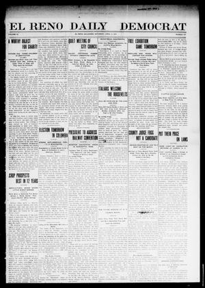 Primary view of object titled 'El Reno Daily Democrat (El Reno, Okla.), Vol. 9, No. 307, Ed. 1 Saturday, April 2, 1910'.