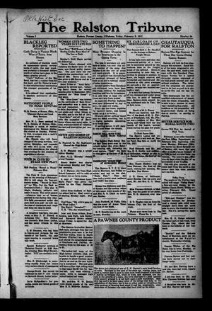 Primary view of object titled 'The Ralston Tribune (Ralston, Okla.), Vol. 1, No. 34, Ed. 1 Friday, February 9, 1917'.
