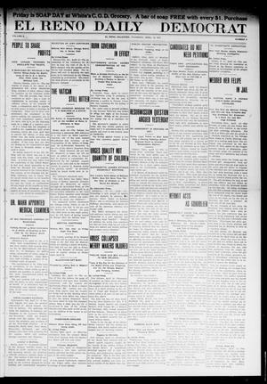 Primary view of object titled 'El Reno Daily Democrat (El Reno, Okla.), Vol. 10, No. 8, Ed. 1 Thursday, April 14, 1910'.