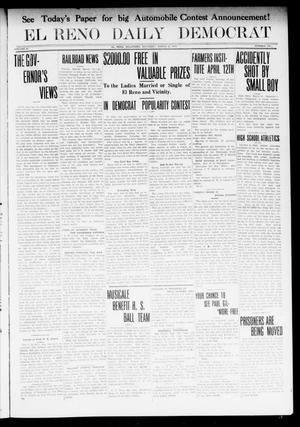 Primary view of object titled 'El Reno Daily Democrat (El Reno, Okla.), Vol. 22, No. 298, Ed. 1 Saturday, March 29, 1913'.