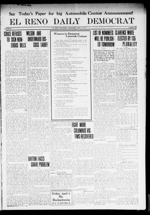 Primary view of object titled 'El Reno Daily Democrat (El Reno, Okla.), Vol. 22, No. 296, Ed. 1 Wednesday, April 2, 1913'.