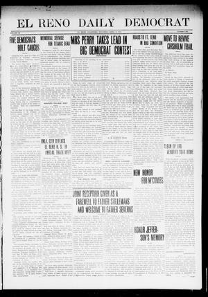 Primary view of object titled 'El Reno Daily Democrat (El Reno, Okla.), Vol. 22, No. 305, Ed. 1 Saturday, April 12, 1913'.