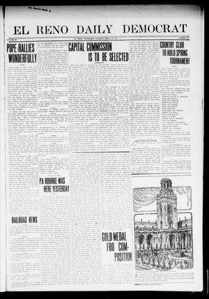 Primary view of object titled 'El Reno Daily Democrat (El Reno, Okla.), Vol. 22, No. 307, Ed. 1 Tuesday, April 15, 1913'.