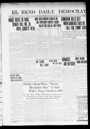 Primary view of object titled 'El Reno Daily Democrat (El Reno, Okla.), Vol. 23, No. 1, Ed. 1 Wednesday, April 23, 1913'.