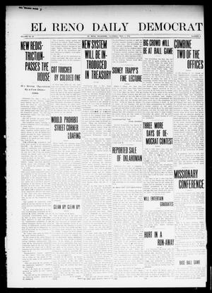 Primary view of object titled 'El Reno Daily Democrat (El Reno, Okla.), Vol. 23, No. 8, Ed. 1 Thursday, May 1, 1913'.