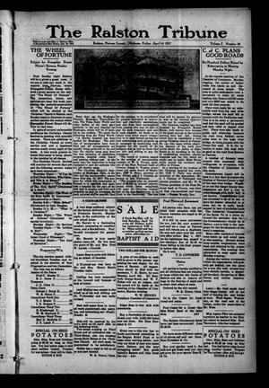Primary view of object titled 'The Ralston Tribune (Ralston, Okla.), Vol. 1, No. 42, Ed. 1 Friday, April 6, 1917'.