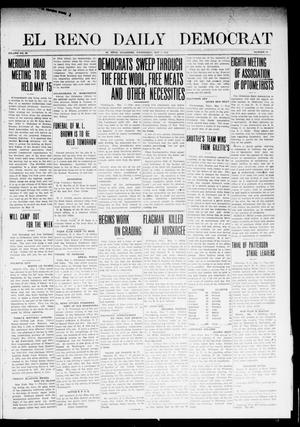 Primary view of object titled 'El Reno Daily Democrat (El Reno, Okla.), Vol. 23, No. 14, Ed. 1 Wednesday, May 7, 1913'.