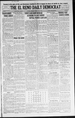 Primary view of The El Reno Daily Democrat (El Reno, Okla.), Vol. 37, No. 26, Ed. 1 Monday, February 27, 1928