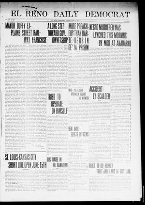 Primary view of object titled 'El Reno Daily Democrat (El Reno, Okla.), Vol. 23, No. 41, Ed. 1 Friday, June 13, 1913'.