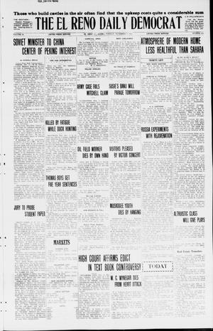 Primary view of object titled 'The El Reno Daily Democrat (El Reno, Okla.), Vol. 34, No. 254, Ed. 1 Tuesday, November 3, 1925'.