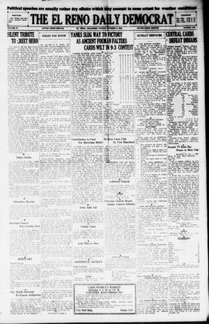 Primary view of object titled 'The El Reno Daily Democrat (El Reno, Okla.), Vol. 37, No. 213, Ed. 1 Friday, October 5, 1928'.
