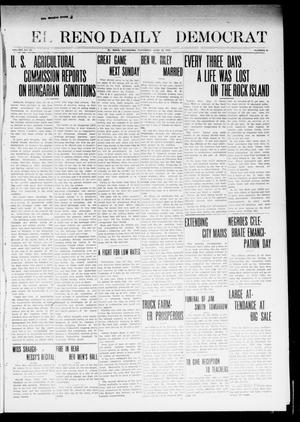 Primary view of object titled 'El Reno Daily Democrat (El Reno, Okla.), Vol. 23, No. 46, Ed. 1 Thursday, June 19, 1913'.