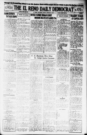 Primary view of object titled 'The El Reno Daily Democrat (El Reno, Okla.), Vol. 38, No. 2, Ed. 1 Monday, February 4, 1929'.
