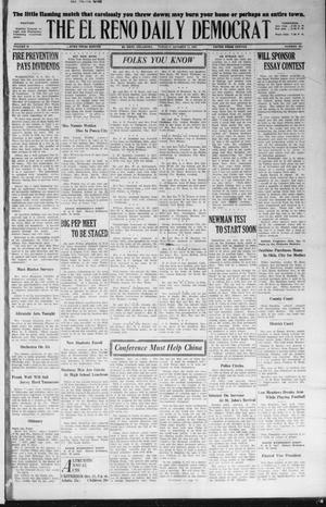 Primary view of object titled 'The El Reno Daily Democrat (El Reno, Okla.), Vol. 36, No. 221, Ed. 1 Tuesday, October 11, 1927'.