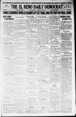 Primary view of The El Reno Daily Democrat (El Reno, Okla.), Vol. 37, No. 216, Ed. 1 Tuesday, October 9, 1928
