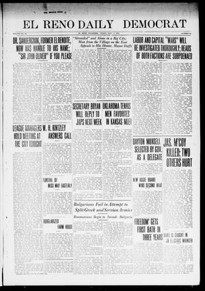 Primary view of object titled 'El Reno Daily Democrat (El Reno, Okla.), Vol. 23, No. 63, Ed. 1 Friday, July 11, 1913'.