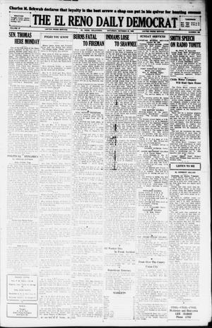 Primary view of object titled 'The El Reno Daily Democrat (El Reno, Okla.), Vol. 37, No. 232, Ed. 1 Saturday, October 27, 1928'.