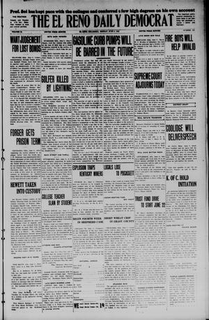 Primary view of object titled 'The El Reno Daily Democrat (El Reno, Okla.), Vol. 34, No. 129, Ed. 1 Monday, June 8, 1925'.