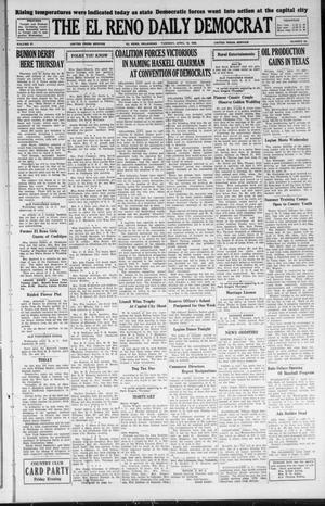 Primary view of The El Reno Daily Democrat (El Reno, Okla.), Vol. 37, No. 63, Ed. 1 Tuesday, April 10, 1928