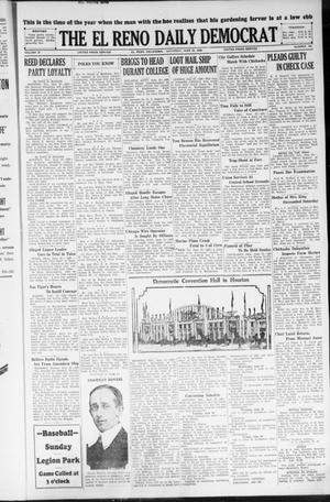 Primary view of object titled 'The El Reno Daily Democrat (El Reno, Okla.), Vol. 37, No. 126, Ed. 1 Saturday, June 23, 1928'.