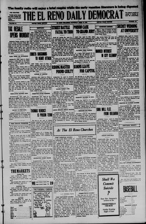Primary view of object titled 'The El Reno Daily Democrat (El Reno, Okla.), Vol. 34, No. 187, Ed. 1 Saturday, April 18, 1925'.