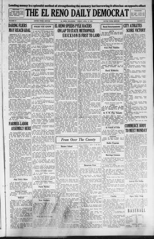 Primary view of object titled 'The El Reno Daily Democrat (El Reno, Okla.), Vol. 37, No. 66, Ed. 1 Friday, April 13, 1928'.