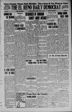 Primary view of object titled 'The El Reno Daily Democrat (El Reno, Okla.), Vol. 34, No. 157, Ed. 1 Saturday, March 14, 1925'.