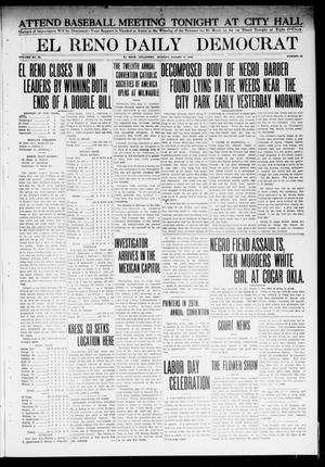 Primary view of object titled 'El Reno Daily Democrat (El Reno, Okla.), Vol. 23, No. 88, Ed. 1 Monday, August 11, 1913'.