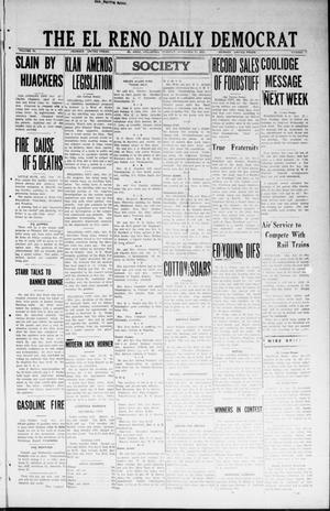 Primary view of object titled 'The El Reno Daily Democrat (El Reno, Okla.), Vol. 33, No. 71, Ed. 1 Tuesday, November 27, 1923'.