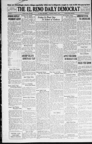 Primary view of object titled 'The El Reno Daily Democrat (El Reno, Okla.), Vol. 37, No. 29, Ed. 1 Thursday, March 1, 1928'.