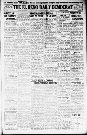 Primary view of object titled 'The El Reno Daily Democrat (El Reno, Okla.), Vol. 37, No. 187, Ed. 1 Wednesday, September 5, 1928'.