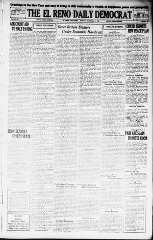 Primary view of object titled 'The El Reno Daily Democrat (El Reno, Okla.), Vol. 37, No. 285, Ed. 1 Monday, December 31, 1928'.