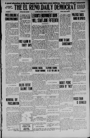 Primary view of object titled 'The El Reno Daily Democrat (El Reno, Okla.), Vol. 34, No. 118, Ed. 1 Monday, May 25, 1925'.