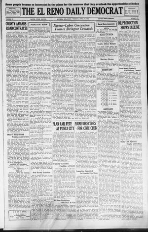 Primary view of object titled 'The El Reno Daily Democrat (El Reno, Okla.), Vol. 37, No. 69, Ed. 1 Tuesday, April 17, 1928'.