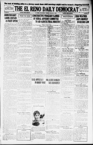 Primary view of object titled 'The El Reno Daily Democrat (El Reno, Okla.), Vol. 37, No. 291, Ed. 1 Tuesday, January 8, 1929'.