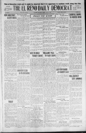 Primary view of object titled 'The El Reno Daily Democrat (El Reno, Okla.), Vol. 36, No. 245, Ed. 1 Tuesday, November 8, 1927'.